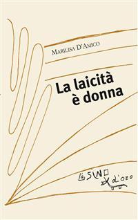 LAICITÀ PER TUTTI – M. D'Amico e A. Puccio